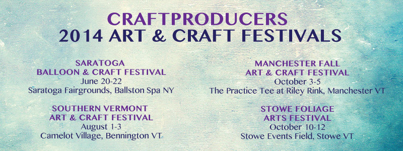 2014 Art and Craft Festival Dates